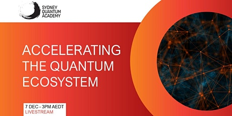 Accelerating the Quantum Ecosystem tickets