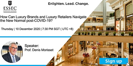 How Can Luxury Brands and Luxury Retailers Navigate post-COVID-19? tickets