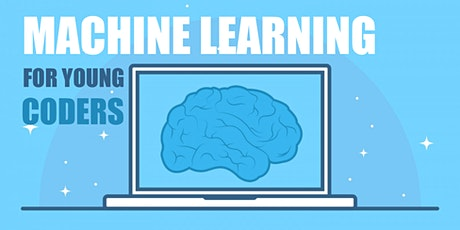 Machine Learning for Young Coders tickets