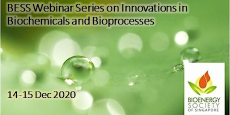 BESS Webinar Series on Innovations in Biochemicals and Bioprocesses boletos
