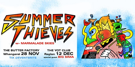 Summer Thieves // Whangarei - Butter Factory tickets