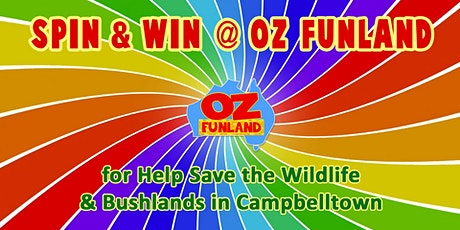 Spin & Win for Help Save the Wildlife & Bushlands in Campbelltown tickets