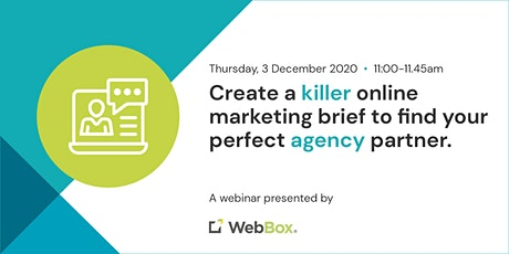 Create a killer online marketing brief to find your perfect agency partner tickets
