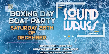 Boat Party SoundWaves VI - Boxing Day tickets