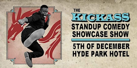 The Kickass Standup Comedy Showcase tickets