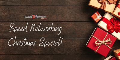 IWant2Network – Speed 60 Online Networking Christmas Special
