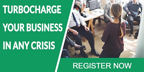 TURBOCHARGE YOUR BUSINESS IN ANY CRISIS tickets