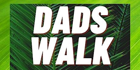 Dads Walk tickets