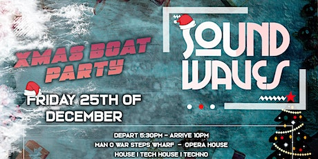 Boat Party SoundWaves V  - Xmas Day tickets