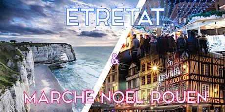 Marché de Noël à Rouen & Etretat 2020 - DAY TRIP billets