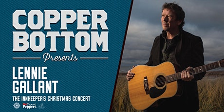 Copper Bottom Presents: Lennie Gallant's Innkeeper's Christmas tickets