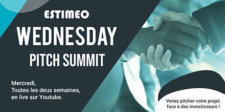 Wednesday Pitch Summit by Estimeo tickets