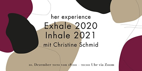her experience – Exhale 2020. Inhale 2021. Tickets