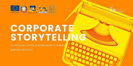 Corporate Storytelling: le potenzialità della narrazione di impresa biglietti