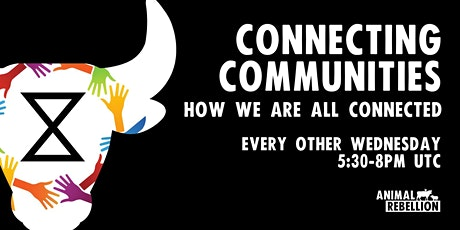 Connecting Communities - How we're all connected tickets