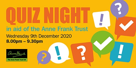 Quiz Night in aid of the Anne Frank Trust - Round 2 tickets