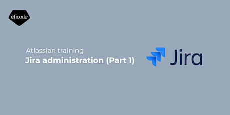 Jira Administration (Part 1) tickets