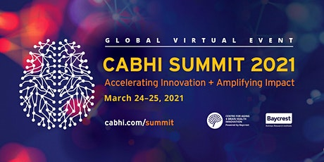 CABHI Summit 2021: Accelerating Innovation + Amplifying Impact ingressos