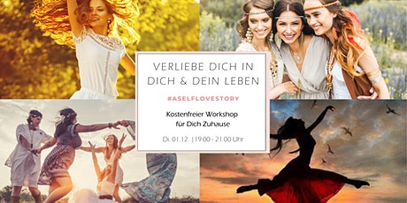 A Self Love Story - Kostenfreier Workshop für Dich Zuhause Tickets