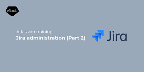 Jira Administration (Part 2) tickets