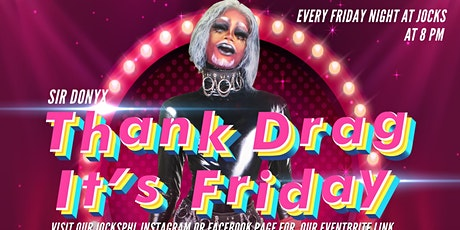 Thank Drag It's Friday (TDIF) tickets