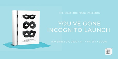 You've Gone Incognito Launch tickets