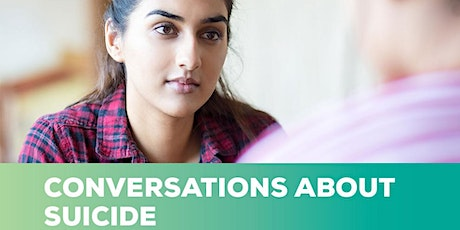 FREE MENTAL HEALTH FIRST AID CONVERSATIONS ABOUT SUICIDE TRAINING tickets