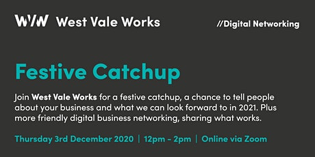 West Vale Works - Festive Catchup