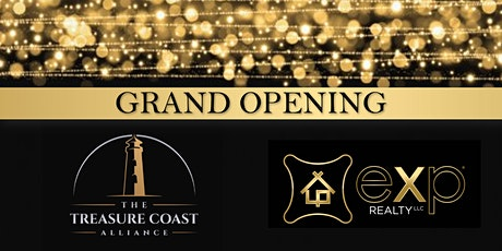 Grand Opening EXP Realty The Treasure Coast Alliance tickets