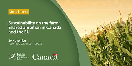 Sustainability on the farm: Shared ambition in Canada and the EU tickets