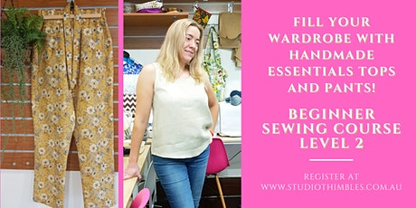Beginner Sewing Course Level 2 - Top up Wardrobe with Everyday Essentials tickets