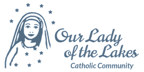 Our Lady of the Lakes  - St. Michael - Saturday 5pm  Mass February 2021