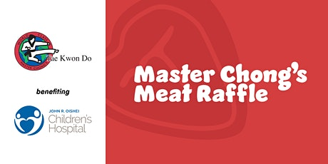 Master Chong's Meat Raffle and Family Fun Giveaways tickets