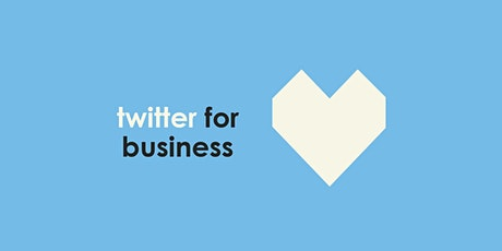 Twitter For Business Training tickets
