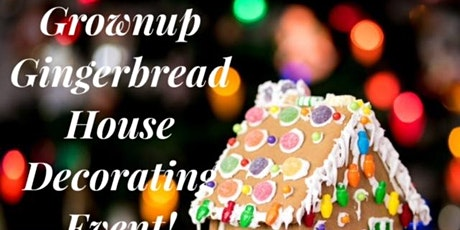 Grown Up Gingerbread House Making tickets