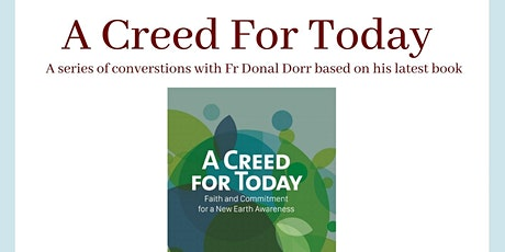 A Creed for Today: A series of conversations with Fr Donal Dorr