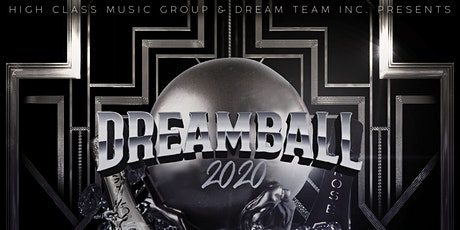 """Dream Ball 2020""  |ALL BLACK EDITION| ""The Return of DJ Yo""  21+ tickets"