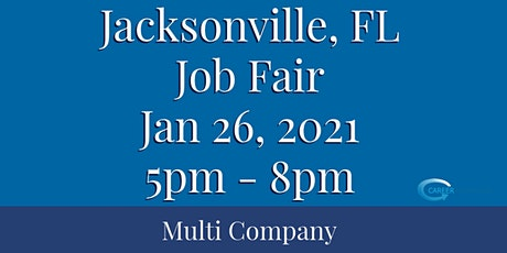 Jacksonville, FL Job Fair January, 26, 2021 5pm - 8pm tickets