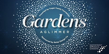 Gardens Aglimmer - Dec. 19 tickets