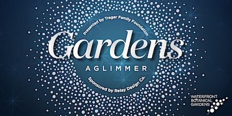Gardens Aglimmer - Dec. 4 tickets