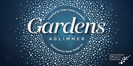 Gardens Aglimmer - Dec. 5 tickets