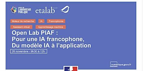 Open Lab PIAF (Pour une IA Francophone): du modèle IA à l'application billets