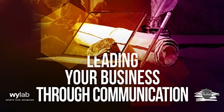 Leading your business through communication biglietti