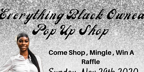 Black owned Everything Pop Up Shop tickets