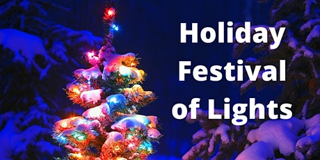 Holiday Festival of Lights tickets