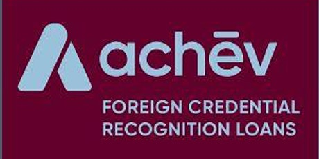 Foreign Credential Recognition Loans Program Info Session tickets