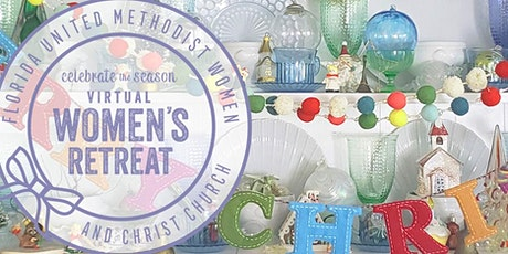 Celebrating the Season Women's Virtual Retreat tickets