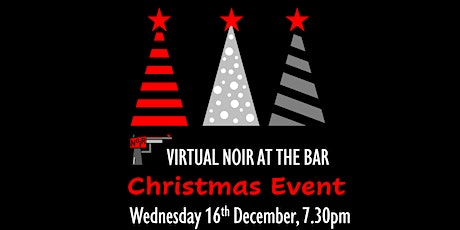 Virtual Noir at the Bar Christmas Special tickets