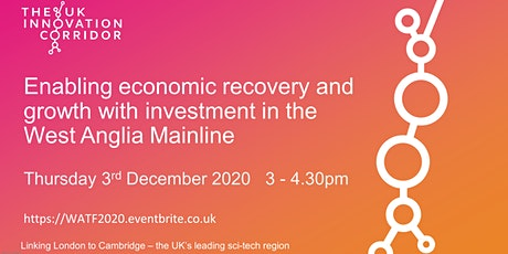 Enabling economic recovery & growth with West Anglia Mainline Investment tickets
