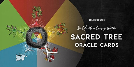 Self-Healing with Sacred Tree Oracle Cards – Nov 29 - Online Drop-in Class tickets